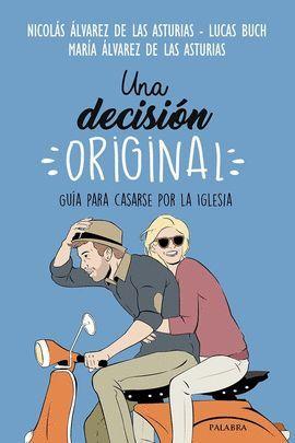 DECISIÓN ORIGINAL, UNA