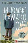 HOMBRE LLAMADO OVE, UN