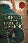 REINO DE LOS HOMBRES SIN AMOR, EL