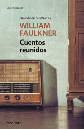 CUENTOS REUNIDOS (WILLIAM FAULKNER)