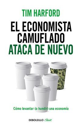 ECONOMISTA CAMUFLADO ATACA DE NUEVO, EL