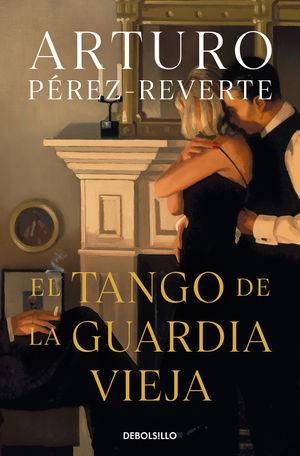 TANGO DE LA GUARDIA VIEJA, EL