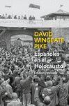 ESPAÑOLES EN EL HOLOCAUSTO  ( ED. REVISADA )
