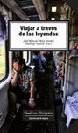 VIAJAR A TRAVÉS DE LAS LEYENDAS