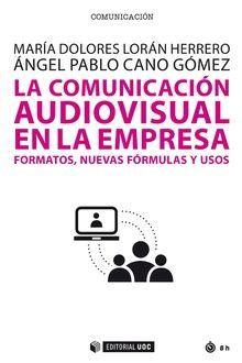 COMUNICACIÓN AUDIOVISUAL EN LA EMPRESA, LA