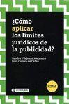 CÓMO APLICAR LOS LÍMITES JURÍDICOS DE LA PUBLICIDAD?