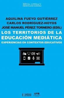 TERRITORIOS DE LA EDUCACIÓN MEDIÁTICA, LOS