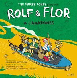 ROLF & FLOR A L'AMAZONES