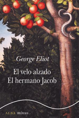VELO ALZADO, EL / EL HERMANO JACOB