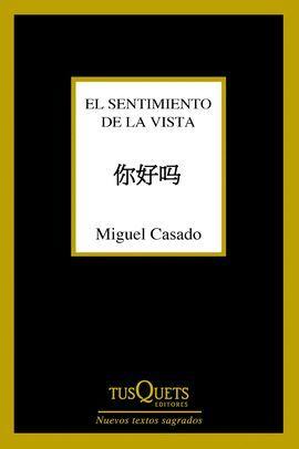 SENTIMIENTO DE LA VISTA, EL
