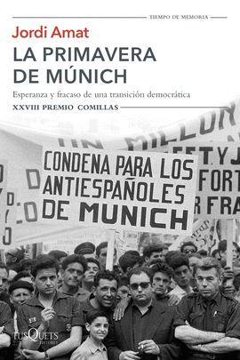 PRIMAVERA DE MÚNICH, LA (XXVIII PREMIO COMILLAS)