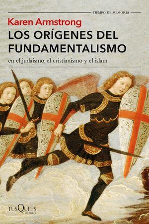 ORÍGENES DEL FUNDAMENTALISMO EN EL JUDAISMO, EL CRISTIANISMO Y EL ISLAM, LOS