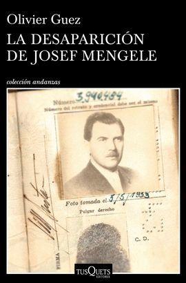 DESAPARICIÓN DE JOSEF MENGELE, LA