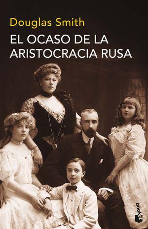 OCASO DE LA ARISTOCRACIA RUSA, EL