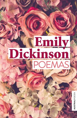 POEMAS (EMILY DICKINSON)