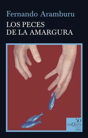 PECES DE LA AMARGURA, LOS