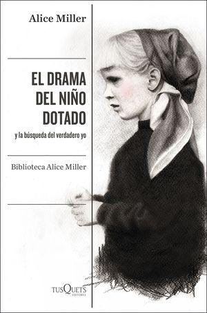 DRAMA DEL NIÑO DOTADO, EL