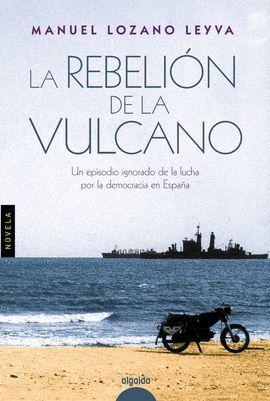 REBELIÓN DE LA VULCANO, LA