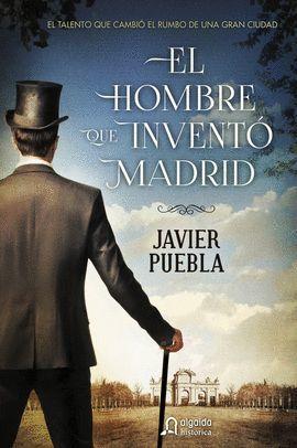 HOMBRE QUE INVENTO MADRID, EL