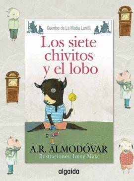 SIETE CHIVITOS Y EL LOBO, LOS