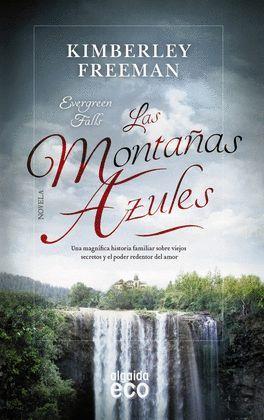 MONTAÑAS AZULES, LAS