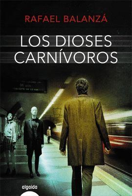 DIOSES CARNÍVOROS, LOS