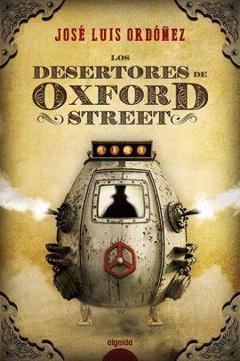 DESERTORES DE OXFORD STREET, LOS
