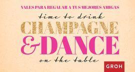 CHAMPAGNE & DANCE. VALES PARA REGALAR A TUS MEJORES AMIGAS