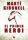 PRIMER HEROI, EL