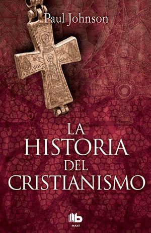 HISTORIA DEL CRISTIANISMO, LA