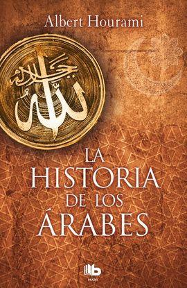 HISTORIA DE LOS ÁRABES, LA