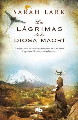 LÁGRIMAS DE LA DIOSA MAORÍ, LAS