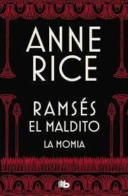 RAMSES EL MALDITO. LA MOMIA