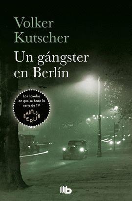 GÁNGSTER EN BERLÍN, UN
