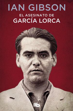 ASESINATO DE GARCÍA LORCA, EL