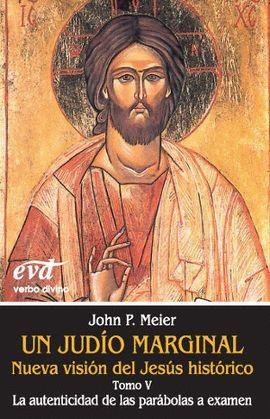 UN JUDIO MARGINAL;NUEVA VISIÓN DEL JESÚS HISTÓRICO