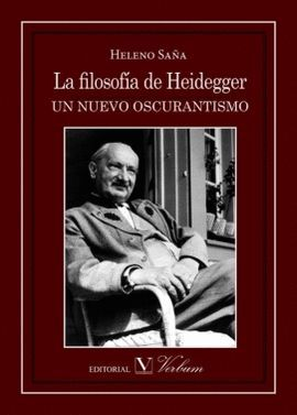 FILOSOFÍA DE HEIDEGGER. UN NUEVO OSCURANTISMO