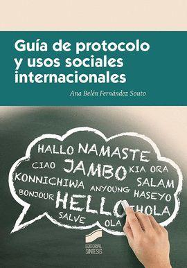 GUIA DE PROTOCOLO Y USOS SOCIALES INTERNACIONALES