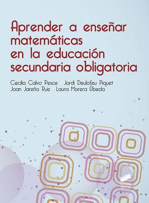 APRENDER A ENSEÑAR MATEMATICAS EN LA EDUCACION SECUNDARIA OBLIGATORIA