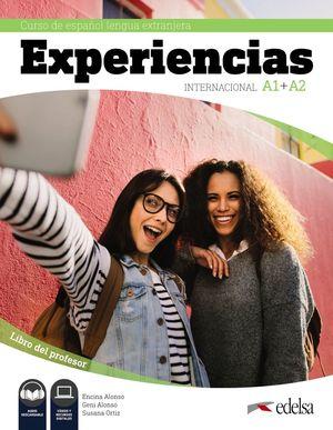 EXPERIENCIAS INTERNACIONAL A1 + A2. GUÍA DIDÁCTICA - LIBRO DEL PROFESOR