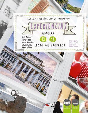 EXPERIENCIAS MODULAR 13 - 14 (B2). LIBRO DEL PROFESOR