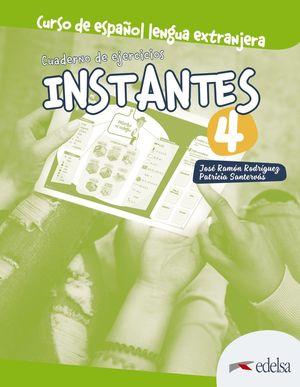 INSTANTES 4 - CUADERNO DE EJERCICIOS