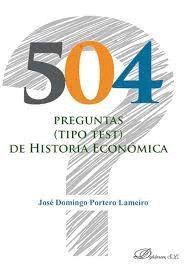 504 PREGUNTAS (TIPO TEST) DE HISTORIA ECONÓMICA