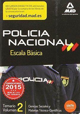 POLICIA NACIONAL - ESCALA BASICA VOLUMEN 2 (EDICION 2015)