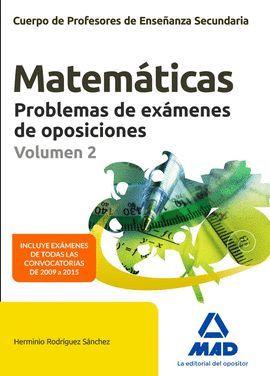 CUERPO DE PROFESORES DE ENSEÑANZA SECUNDARIA - MATEMÁTICAS - PROBLEMAS DE EXÁMENES