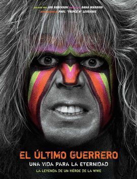ULTIMO GUERRERO, EL . UNA VIDA PARA LA ETERNIDAD