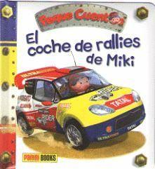 COCHE DE RALLIES DE MIKI, EL