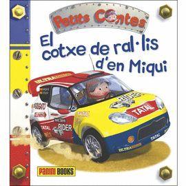 COTXE DE RAL·LIS D´EN MIQUEL, EL