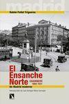 ENSANCHE NORTE, EL. CHAMBERÍ, 1860-1931