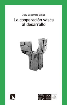 COOPERACIÓN VASCA AL DESARROLLO, LA (EUSKADI, 1985-2000)